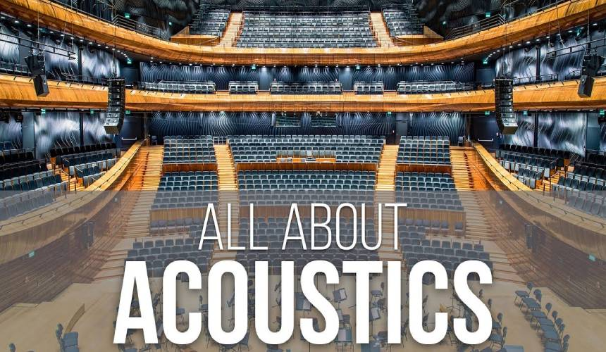 What You Need to Know About Acoustics
